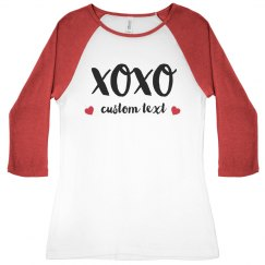 XOXO Custom Valentine's Day Raglan