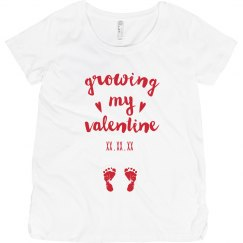 Growing My Valentine Custom Maternity Tee