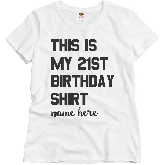 This Is My 21st Birthday Shirt Ladies Relaxed Fit Basic Promo T