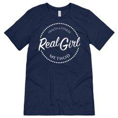 Real Girl Method Uni-sex T-shirt