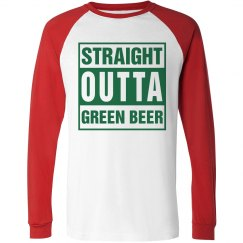 Straight Outta Green Beer