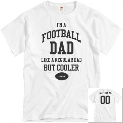 Cool Football Dad Custom Back Print