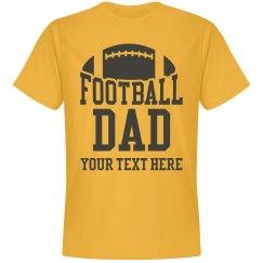 Customizable Football Dad Game Tee