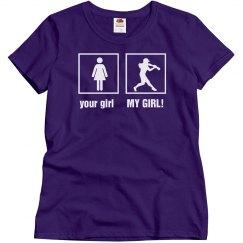 Softball Mom - My Girl