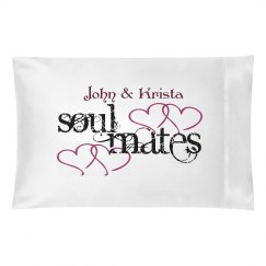 Soul Mate Pillowcase