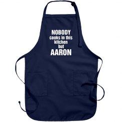 Aaron is the cook!