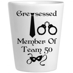 Greysessed Shot Glass2