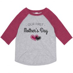 Our First Mother's Day Toddler Tee