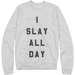I Slay Beach Pullover
