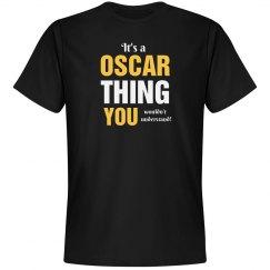 It's a Oscar thing