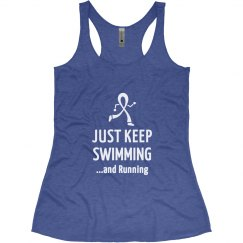 Just Keep Swimming...and running