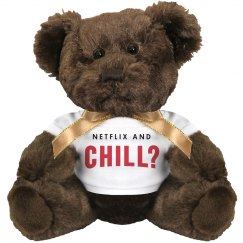 Netflix & Chill Funny Gift Bear