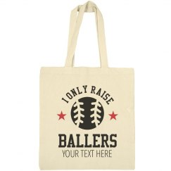 Only Raise Ballers Baseball Tote