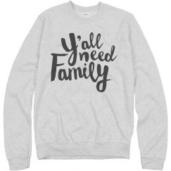 Cozy And Comfy Y'all Need Family