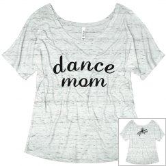 Dance Mom Slouchy T Shirt