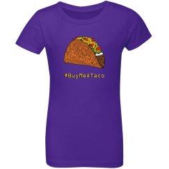 Buy Me a Taco Girl's