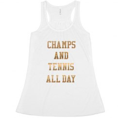 tennis and champs all day white  The Jo Jo/Kelly