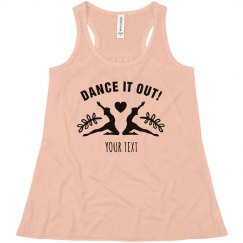 Custom Dance It Out Tank