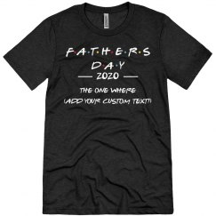 Custom Text Funny Friends Father's Day
