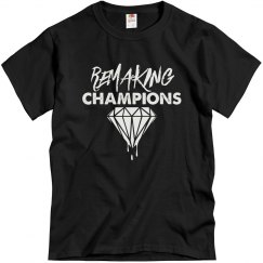 Remaking Champions Unisex Tee
