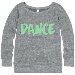 Mint to dance warm up sweatshirt