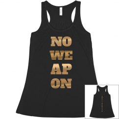 NO WEAPON Shall Prosper Gold Metallic Racerback Tank