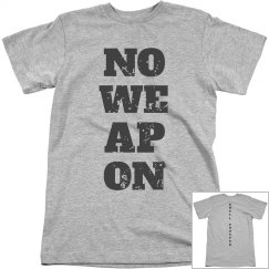NO WEAPON Shall Prosper Dark Grey Text Unisex T-Shirt