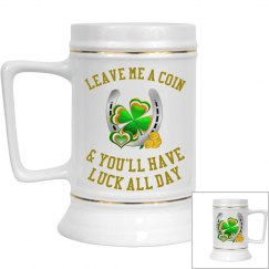 Leave me a coin & you'll have luck all day, Beer Stein