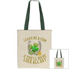 Leave me a coin & you'll have luck all day, Tote bag
