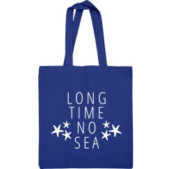 Long Time No Sea Sport Beach Bag