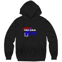 I Can't. You Can. Unisex Sweatshirt