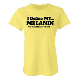 I define My MELANIN