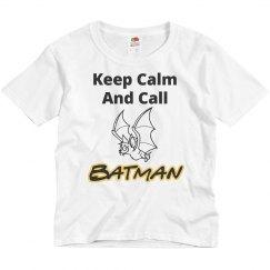 Keep calm call batman