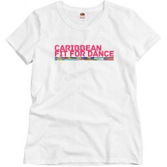 Caribbean Fit For Dance Relax Tee