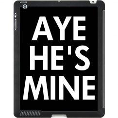 Aye He's Mine Deluxe iPad