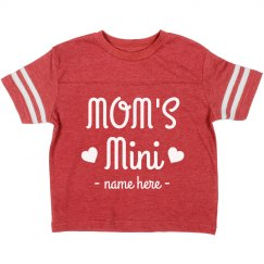Mom's Mini Custom Toddler Tee