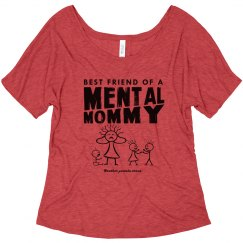 Bestie Mental Mommy Slouchy T