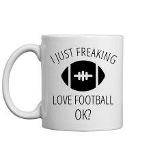 I Freaking Love Football Mug