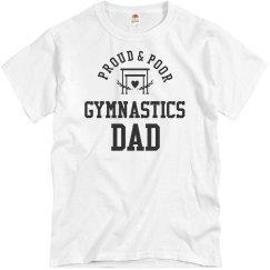Funny Proud & Poor Gymnastics Dad