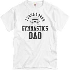 Funny Proud & Poor Gymnastics Dad