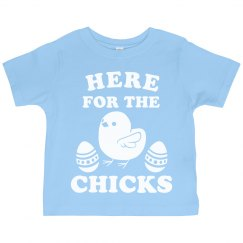 Only Here for the Chicks Easter tee