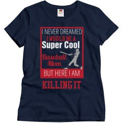 Super Cool Baseball Mom