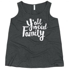 Y'all Need Family Plus Tank