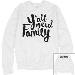 Y'all Need Family Custom Mom Gift