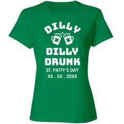 Custom Dilly Dilly Drunk