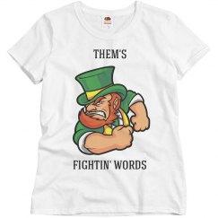 Them's Fightin' Words