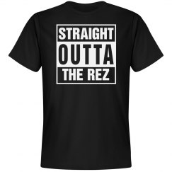 STRAIGHT OUTTA THE REZ