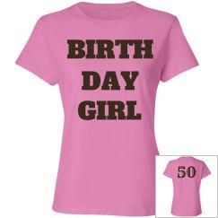 Birthday girl is 50