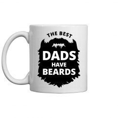 The Best Dad's Have Beards