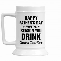 Funny Father's Day Reason You Drink